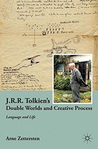 J.R.R. Tolkien's Double Worlds and Creative Process: Language and Life by Palgrave Macmillan