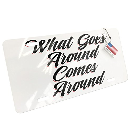 (NEONBLOND Metal License Plate Vintage Lettering What Goes Around Comes Around)
