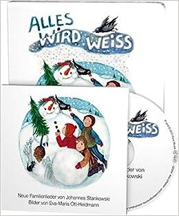 Aktuelle Weihnachtslieder.Alles Wird Weiss Neue Weihnachtslieder Von Johannes Stankowski Buch