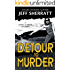 DETOUR TO MURDER ( A Jimmy O'Brien Mystery Novel)