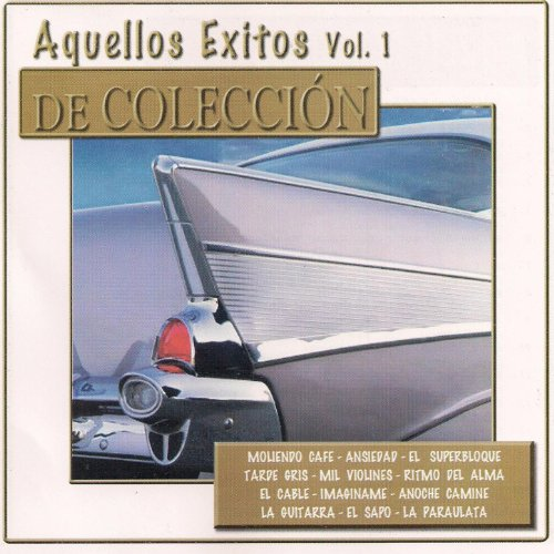 Various artists Stream or buy for $9.49 · Aquellos Éxitos, Vol. 1: De Co.