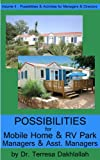 Possibilities For Mobile Home & RV Park Managers & Asst. Managers (Possibilities & Activities for Managers & Directors Book 2)