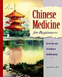 img - for By Achim Eckert - Chinese Medicine for Beginners: Use the Power of the Five Element (1996-10-17) [Paperback] book / textbook / text book
