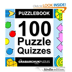 Puzzlebook: 100 Puzzle Quizzes (FREE for a limited time!) The Grabarchuk Family