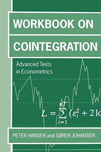 Workbook on Cointegration (Advanced Texts in Econometrics)