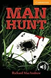 img - for Man Hunt Level 4 Intermediate (Cambridge English Readers) book / textbook / text book