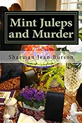 Mint Juleps and Murder: A Mint Julep Mystery (Mint Julep Mysteries Book 2)