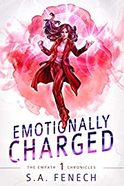 Emotionally Charged: A Paranormal Superhero Romance (Empath Chronicles Book 1)
