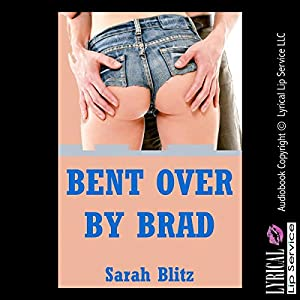 Bent over by Brad Audiobook