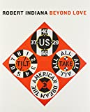 img - for Robert Indiana: Beyond LOVE book / textbook / text book