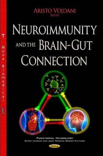 Neuroimmunity and the Brain-Gut Connection (Functional Neurology)