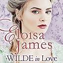 Wilde in Love Hörbuch von Eloisa James Gesprochen von: Susan Duerden