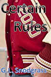 Certain Rules (Too Many Rules Book 1)