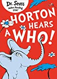Horton Hears a Who (Dr. Seuss)