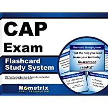 CAP Exam Flashcard Study System: CAP Test Practice Questions & Review for the Certified Administrative Professional...