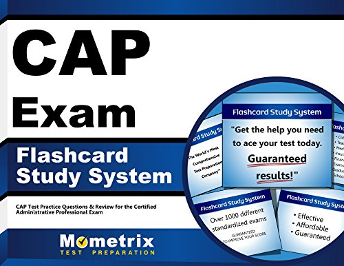 CAP Exam Flashcard Study System: CAP Test Practice Questions & Review for the Certified Administrative Professional Exam (Cards)