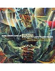 Busoni: Late Piano Music