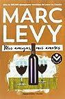 Mis amigos, mis amores par Levy