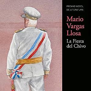 La Fiesta del Chivo [The Festival of Chivo] Hörbuch