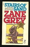 Stairs of Sand, Zane Grey, 0671835890