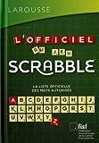 L'officiel du jeu Scrabble : La liste officielle des mots autorisés, en cadeau 1 carnet de scores