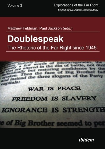 Doublespeak: The Rhetoric of the Far Right Since 1945 (Explorations of the Far Right)