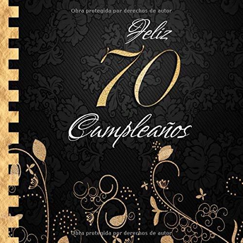 Feliz 70 Cumpleaños: Libro de Visitas I Elegante ...
