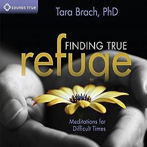 Meditations for Difficult Times byTara Brach