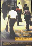 Wild Dreams of Reality, Jerry Ratch, 0887393632
