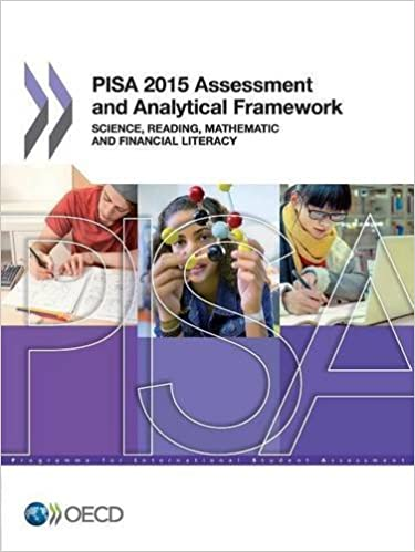 pisa 2012 assessment and analytical framework mathematics reading science problem solving and financial literacy oecd publishing