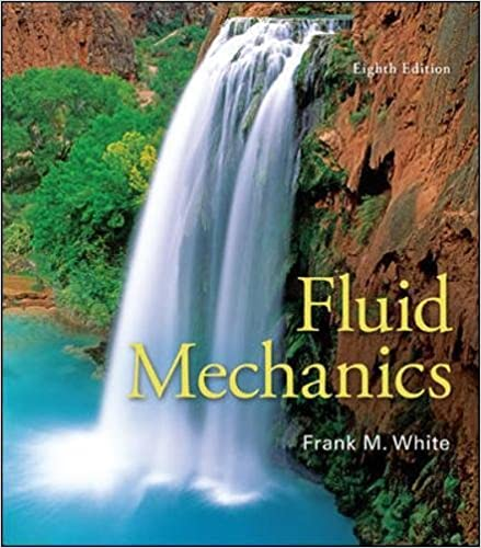 Fluid mechanics frank m white 9780073398273 amazon books fluid mechanics 8th edition fandeluxe Choice Image
