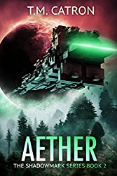 Aether (The Shadowmark Series Book 2)