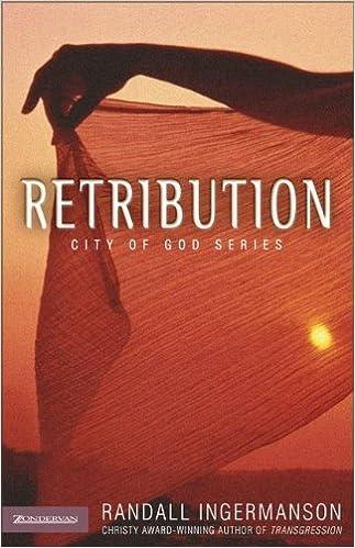 Retribution City Of God Series 3 Randall Ingermanson
