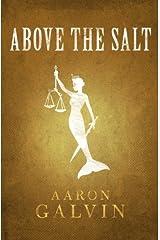 Above The Salt (Salted Series) (Volume 3) Paperback