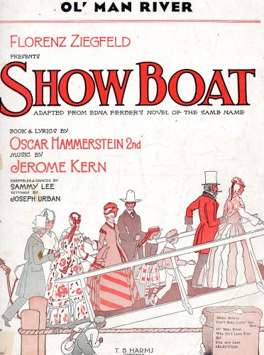 Vintage Piano Sheet Music (Vintage Sheet Music: OL' MAN RIVER (Florenz Ziegfeld presents Show Boat) (piano-vocal score) (T.B.H.Co. 308-5))