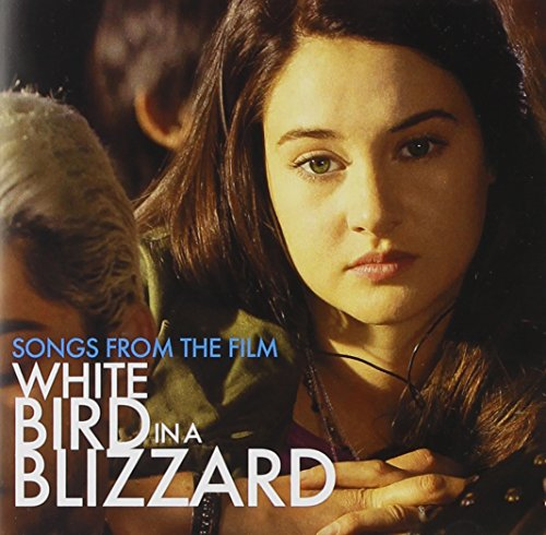 White Bird In A Blizzard (Songs From The Film) (White Bird In A Blizzard Movie)