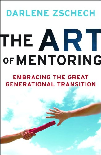 """The Art of Mentoring - Embracing the Great Generational Transition"" av Darlene Zschech"