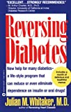 Reversing Diabetes, Julian M. Whitaker, 0446385638