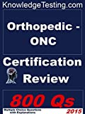 Orthopedic - ONC Certification Review (Certification in Orthopedic Nursing Book 1)