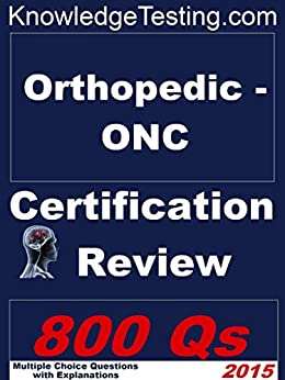 ONP-C Degenerative Diseases Practice Exam – Orthopaedic ... |Certified Orthopedic Nurse
