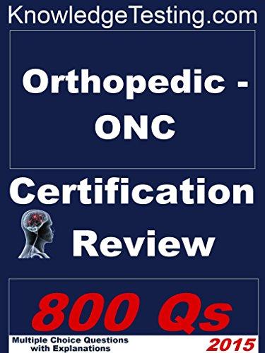 Orthopedic - ONC Certification Review (Certification in Orthopedic Nursing Book 1) Pdf