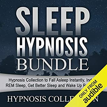 Amazon com: Sleep Hypnosis Bundle: Hypnosis Collection to Fall