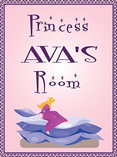 Princess AVA room pink design 9''x12'' plastic novelty girls room décor sign by Any and All Graphics