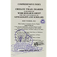 Comprehensive Index to Oregon Trail Diaries