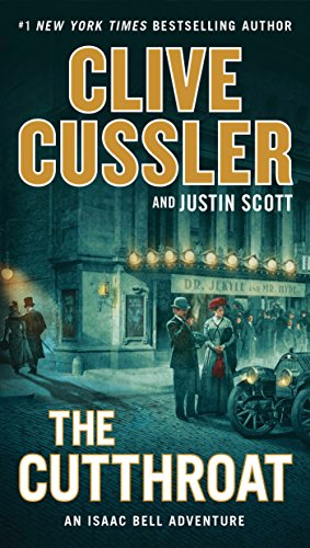 The Cutthroat (An Isaac Bell Adventure Book 10)
