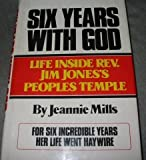 Six Years with God, Jeannie Mills, 0894790463