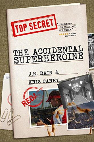 The Accidental Superheroine (Team Quantum Book 1) -