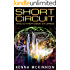 Short Circuit: And Other Geek Stories
