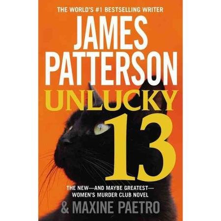 Unlucky 13 by James Patterson, Maxine Paetro