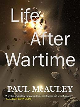 Life After Wartime by [McAuley, Paul]